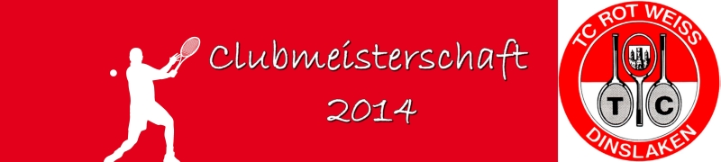 TC Rot-Wei-Dinslaken Clubmeisterschaft 2014